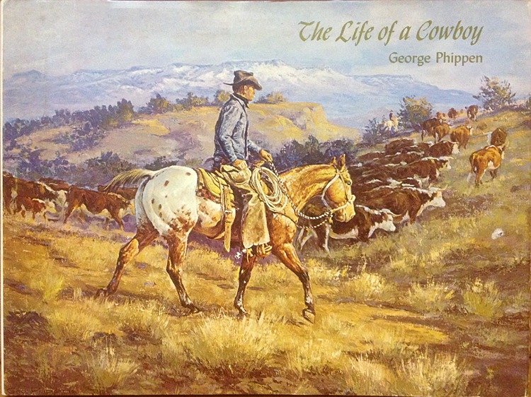 The Life of a Cowboy