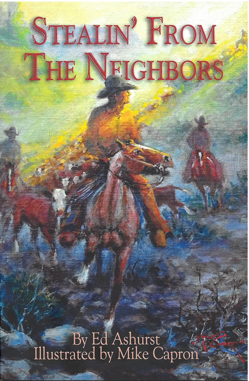 Stealin' From the Neighbors by Ed Ashurst new cowboy book