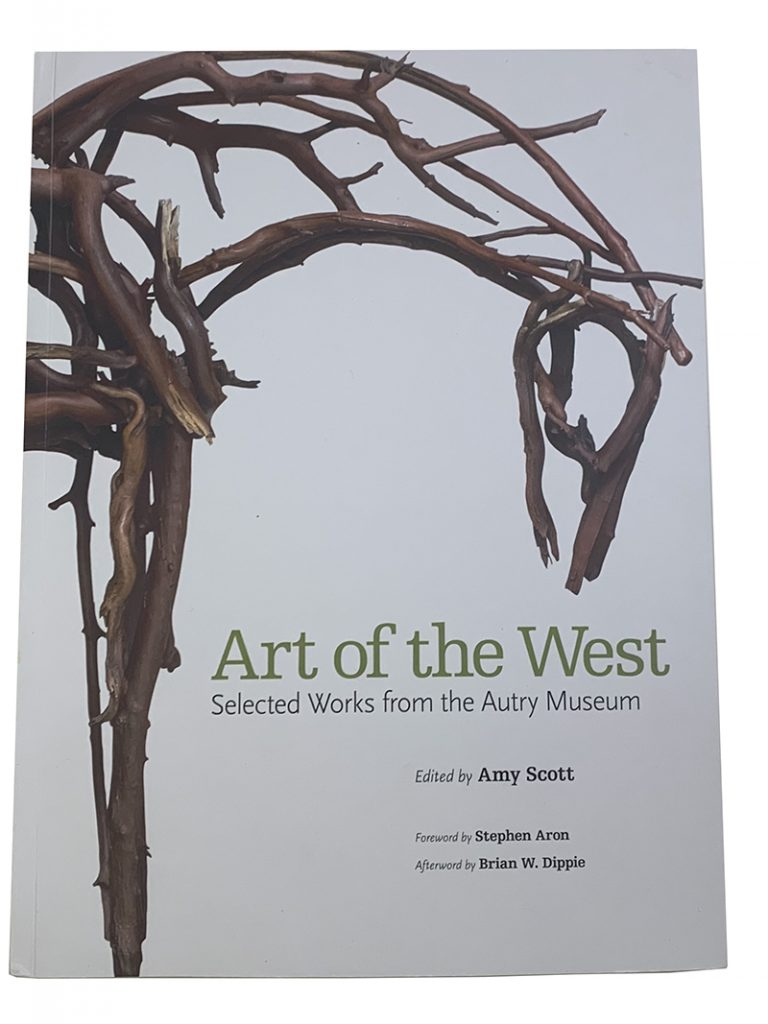 The cover of Art of the West; Selected Works from the Autry Museum