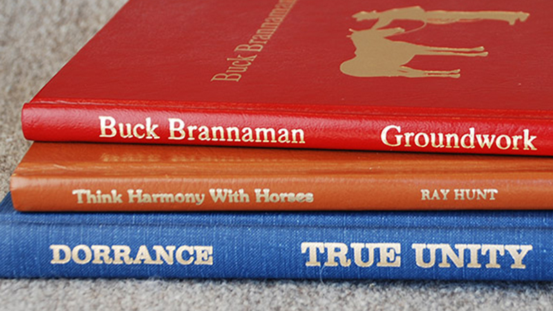Books by Tom Dorrance, Ray Hunt and Buck Brannaman continue to teach horse owners.