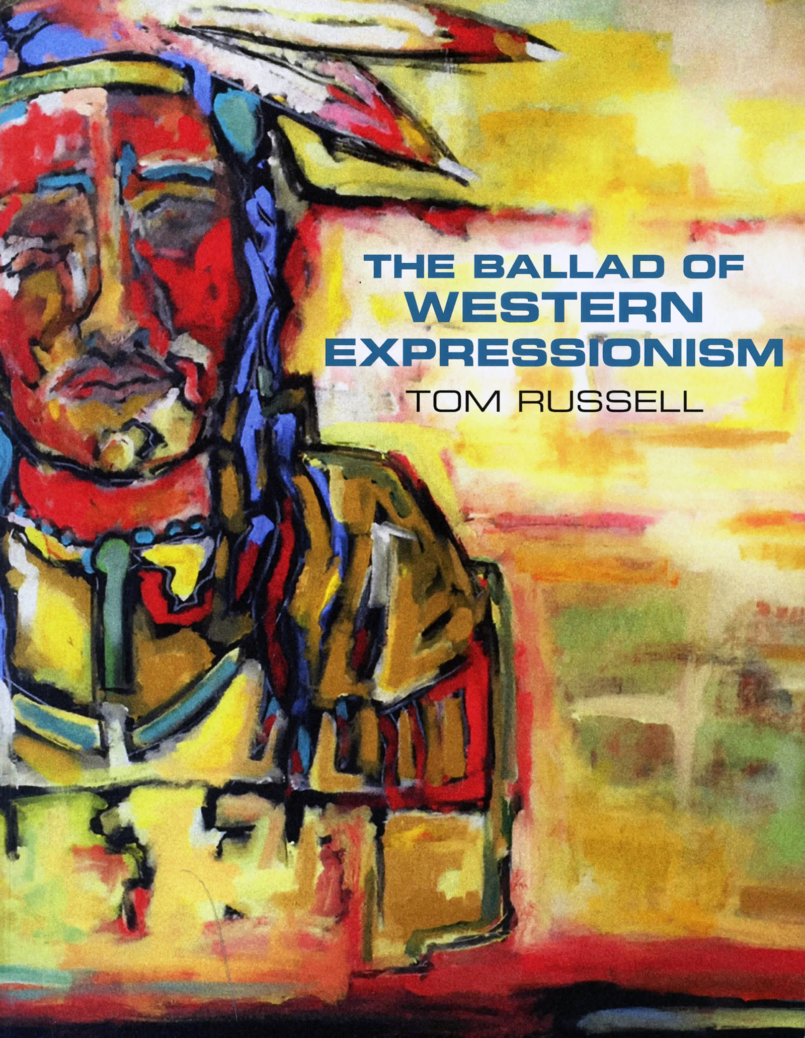 book The Ballad of Western Expressionism