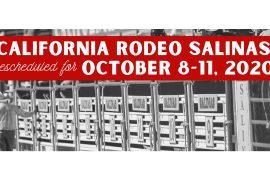 California Rodeo Salinas is postponed until October.