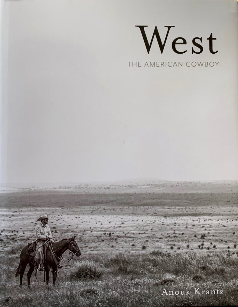 Anouk Krantz's book West: The American Cowboy features images of rodeos and ranches.