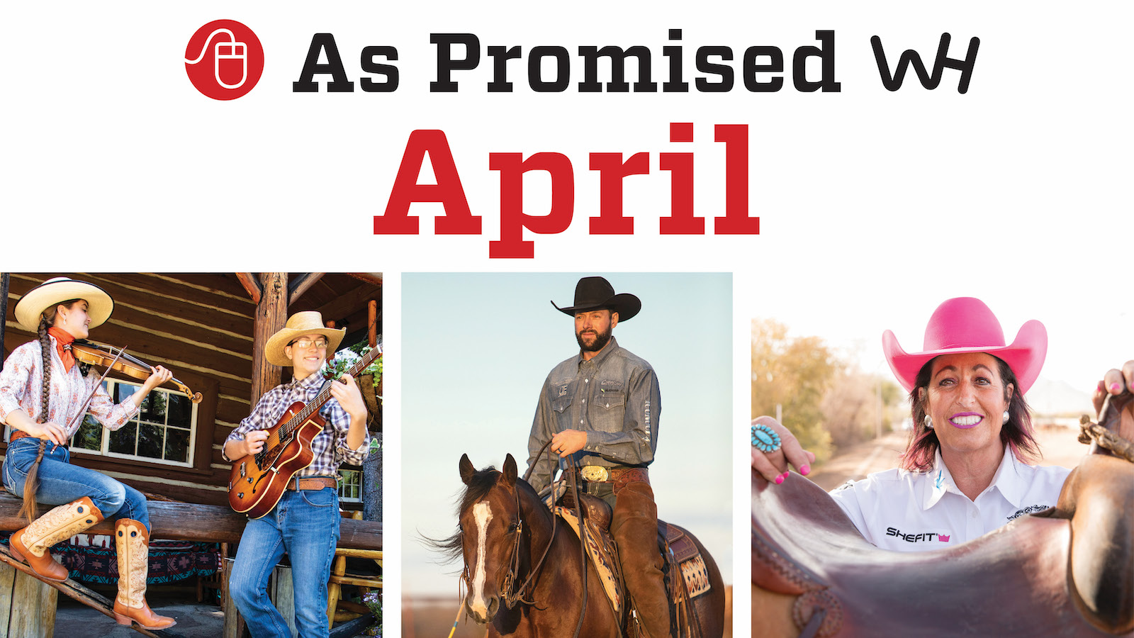 As Promised content for the April 2021 Western Horseman