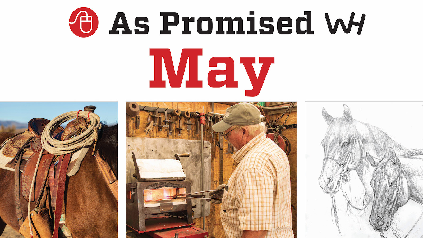 As Promised in the May 2021 Western Horseman Magazine