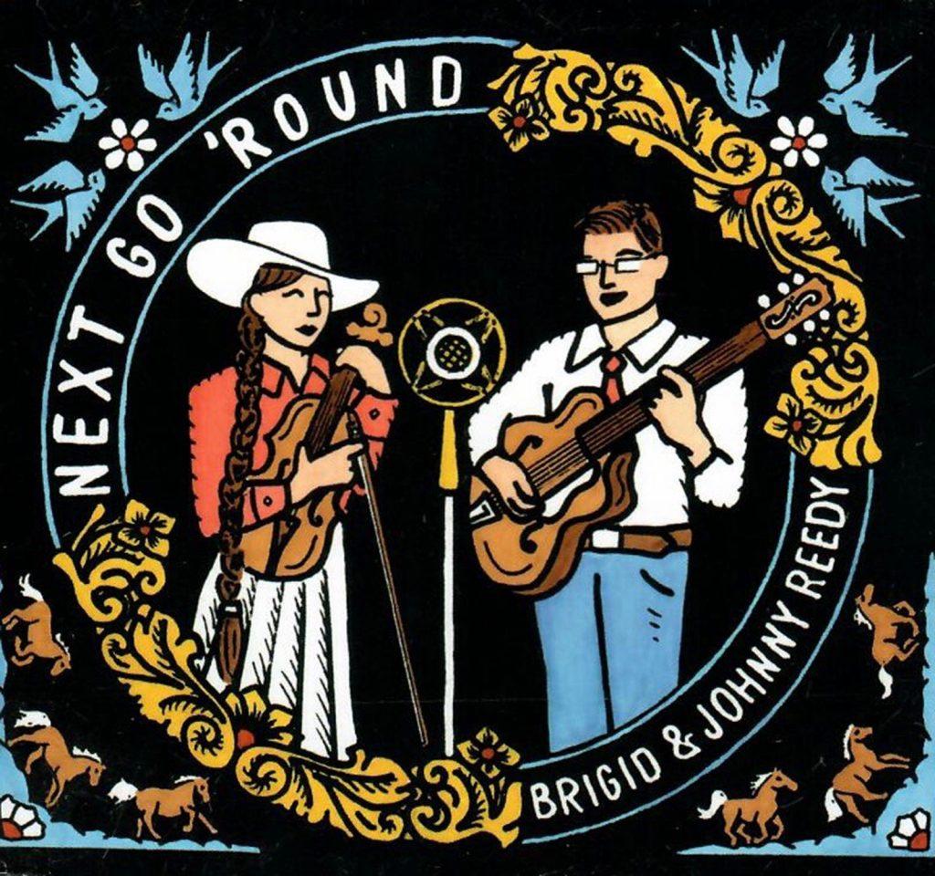 Brigid and Johnny Reedy's latest CD.