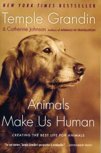 """Temple Grandin's book, """"Animals Make Us Human"""", is a must."""